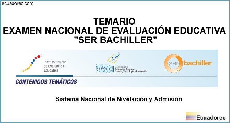 Temario Examen SER BACHILLER