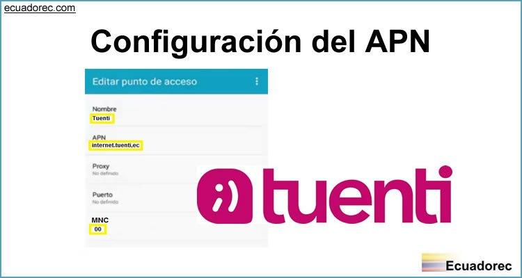 Configurar APN Tuenti Ecuador