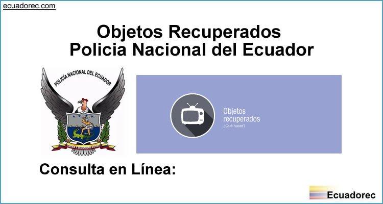 Objetos recuperados policia nacional ecuador ecuadorec for Ministerio del interior policia nacional del ecuador