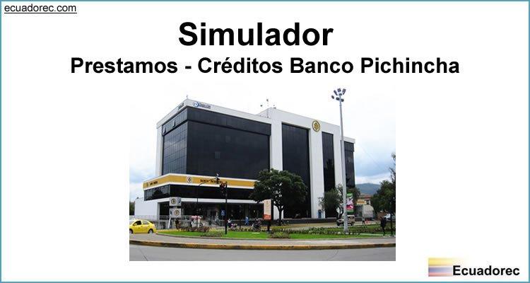 Simulador Prestamos Créditos Banco Pichincha