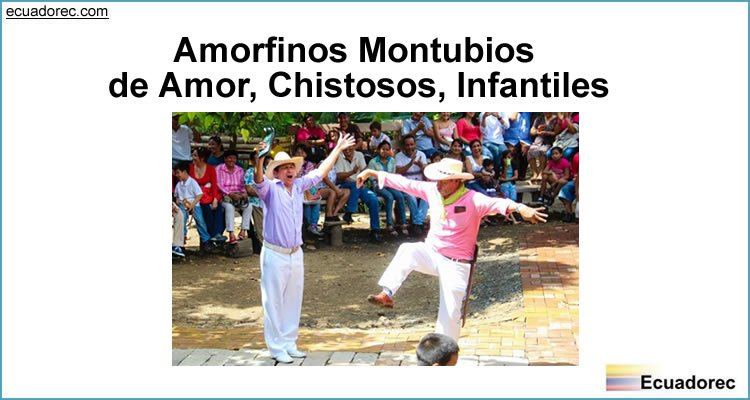 Amorfinos Montubios de Amor, Chistosos, Infantiles