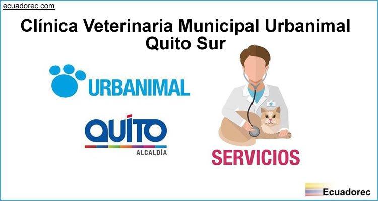 Clínica Veterinaria Municipal Urbanimal - Quito Sur