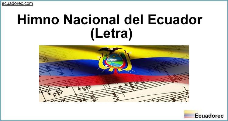 Himno Nacional del Ecuador Letra