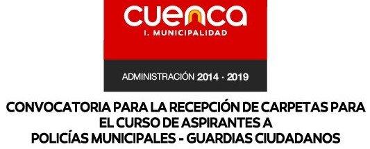 Convocatoria Policías Municipales Guardia Ciudadano Cuenca