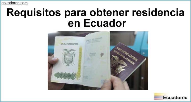 Cómo pedir la Residencia en Ecuador