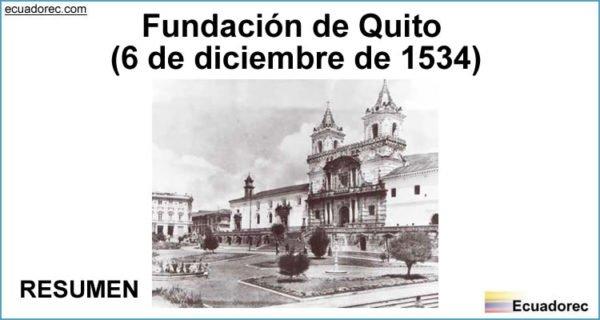 Resumen Fundación de Quito 6 Diciembre 1534
