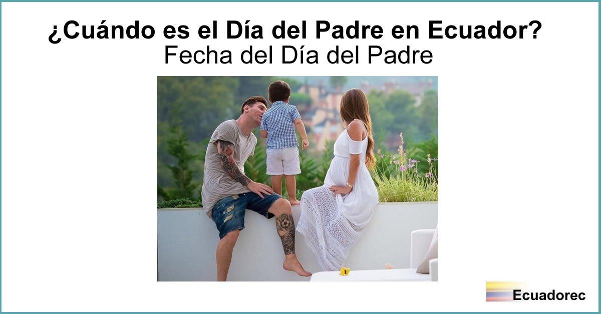 e9b4a1534924 Cuándo se celebra el día del Padre en Ecuador  – Ecuadorec