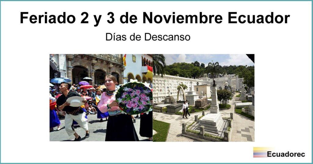 Feriado 2 y 3 de Noviembre en Ecuador - Días de Descanso