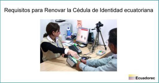 Renovar la Cédula de Identidad en Ecuador