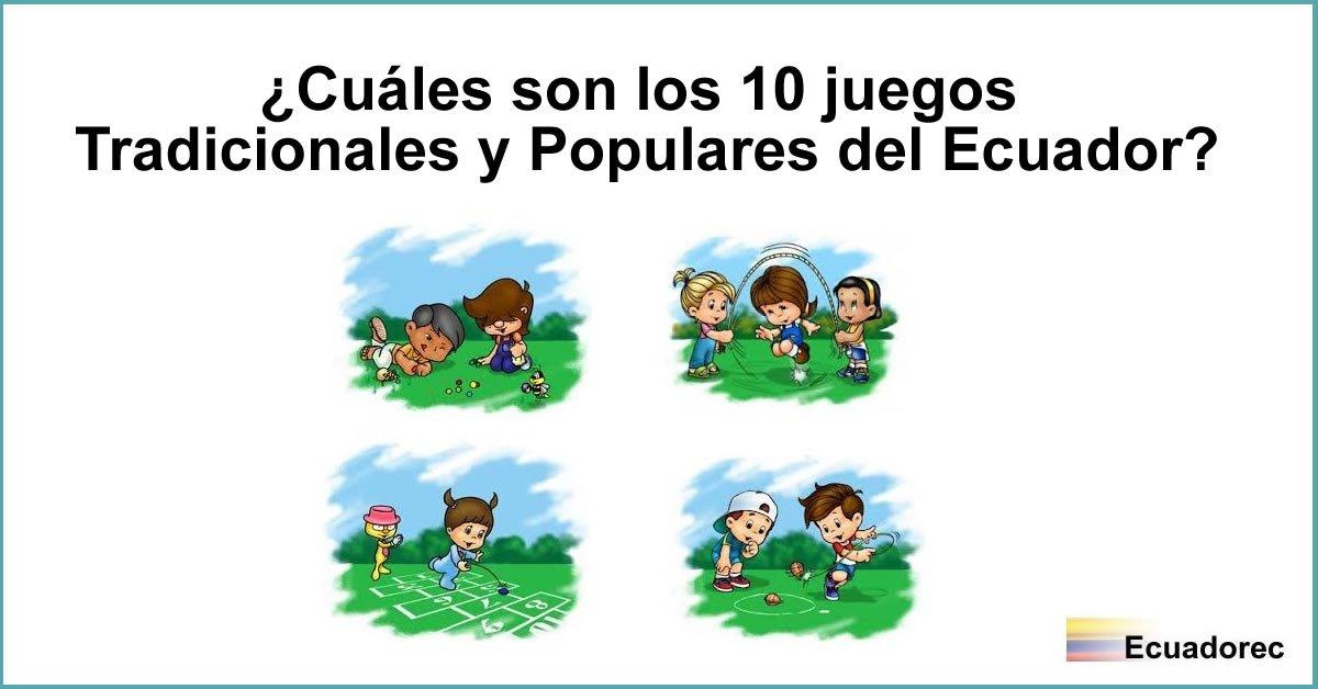 Juegos Tradicionales Y Populares Del Ecuador Cuales Son