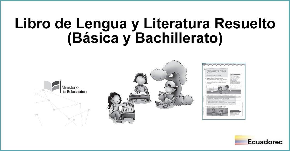 Libros Resueltos De Lengua Y Literatura 2019 Egb Y Bgu