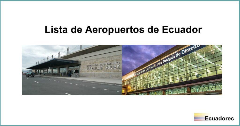 La imagen tiene un atributo ALT vacío; su nombre de archivo es aeropuertos-ecuador-1024x536.jpg