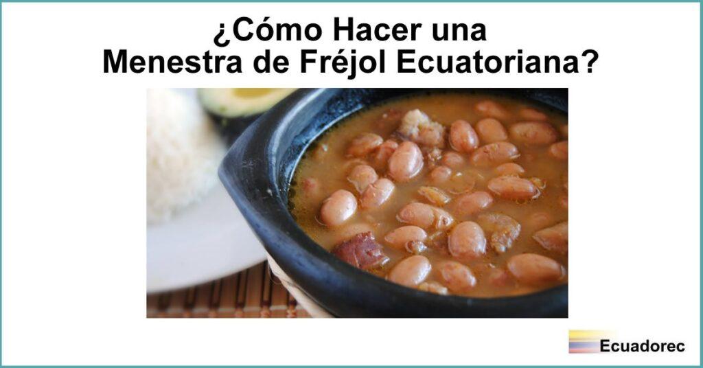 La imagen tiene un atributo ALT vacío; su nombre de archivo es menestra-frejol-ecuatoriana-1024x536.jpg